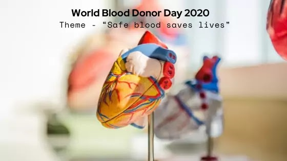 World Blood Donor Day 2020 Theme and Importance