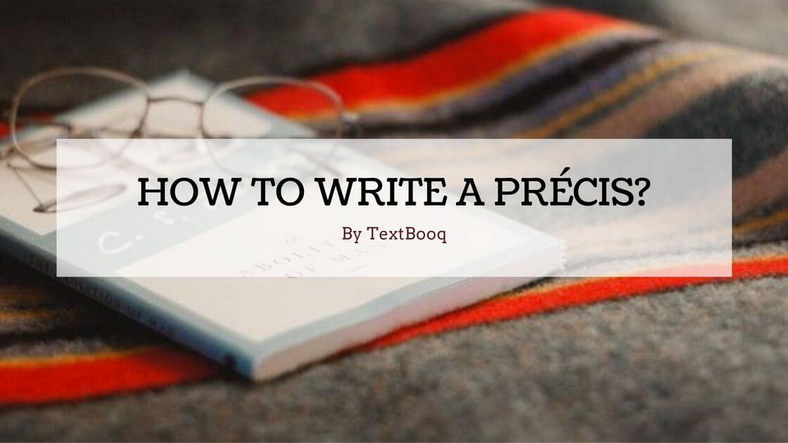 How to Write a Précis Précis Rules,Steps,Samples