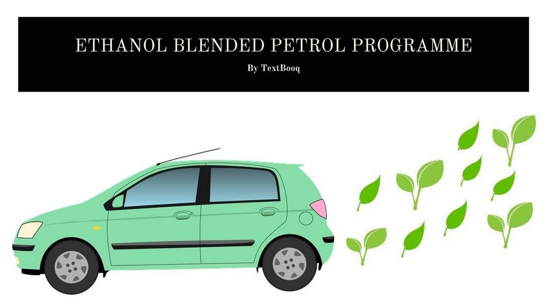 Know All About Ethanol Blended Petrol Programme in India