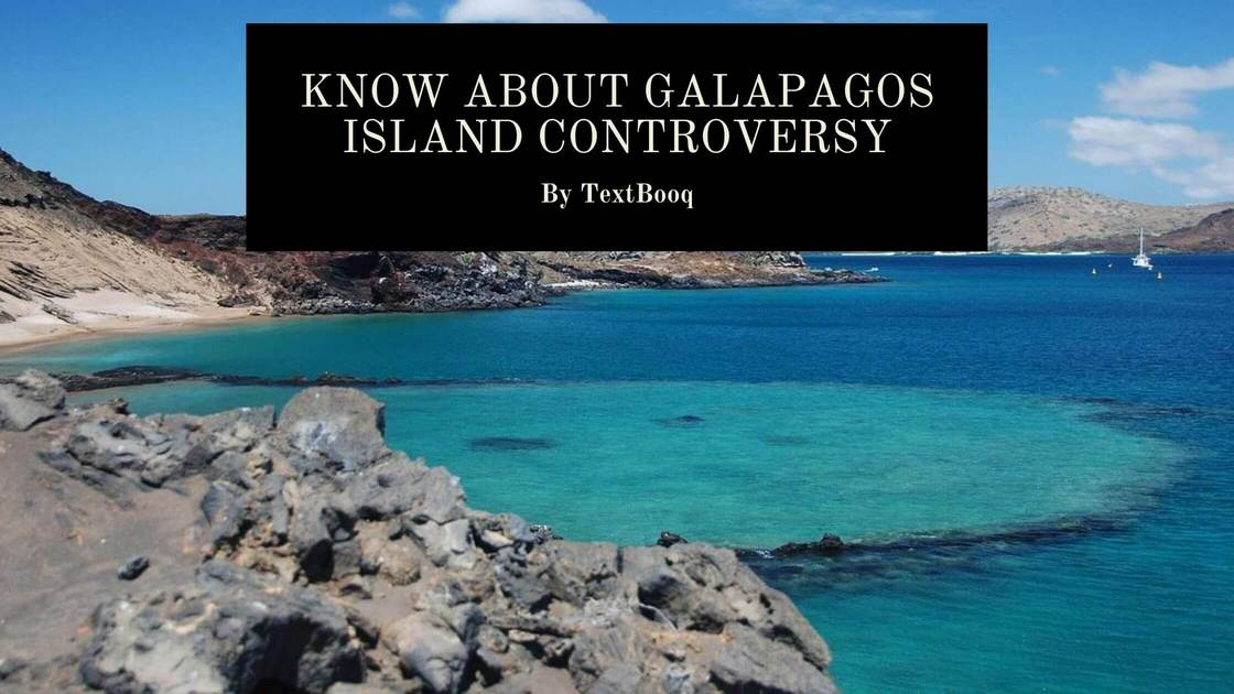 Know About Galapagos Island Controversy