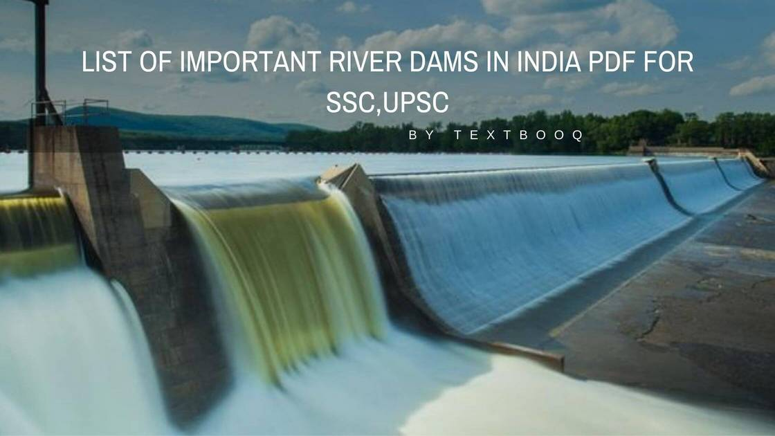 List of Important River Dams in India Pdf for SSC,UPSC