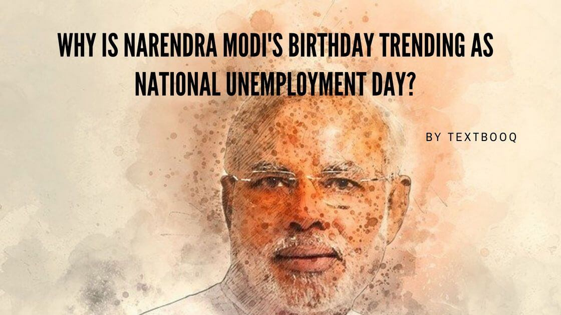 Why is Narendra Modi's Birthday Trending as National Unemployment Day