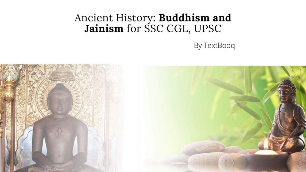 Ancient History Buddhism and Jainism for SSC CGL, UPSC