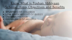 Know What is Poshan Abhiyaan Scheme Aims, Objectives and Benefits