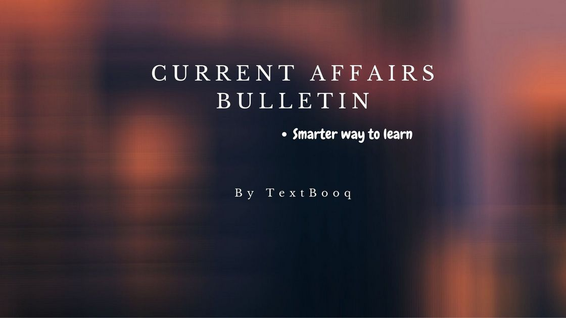 Current Affairs Bulletin