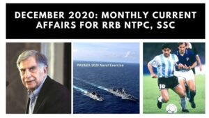 December 2020 Monthly Current Affairs, Quiz for RRB NTPC, SSC