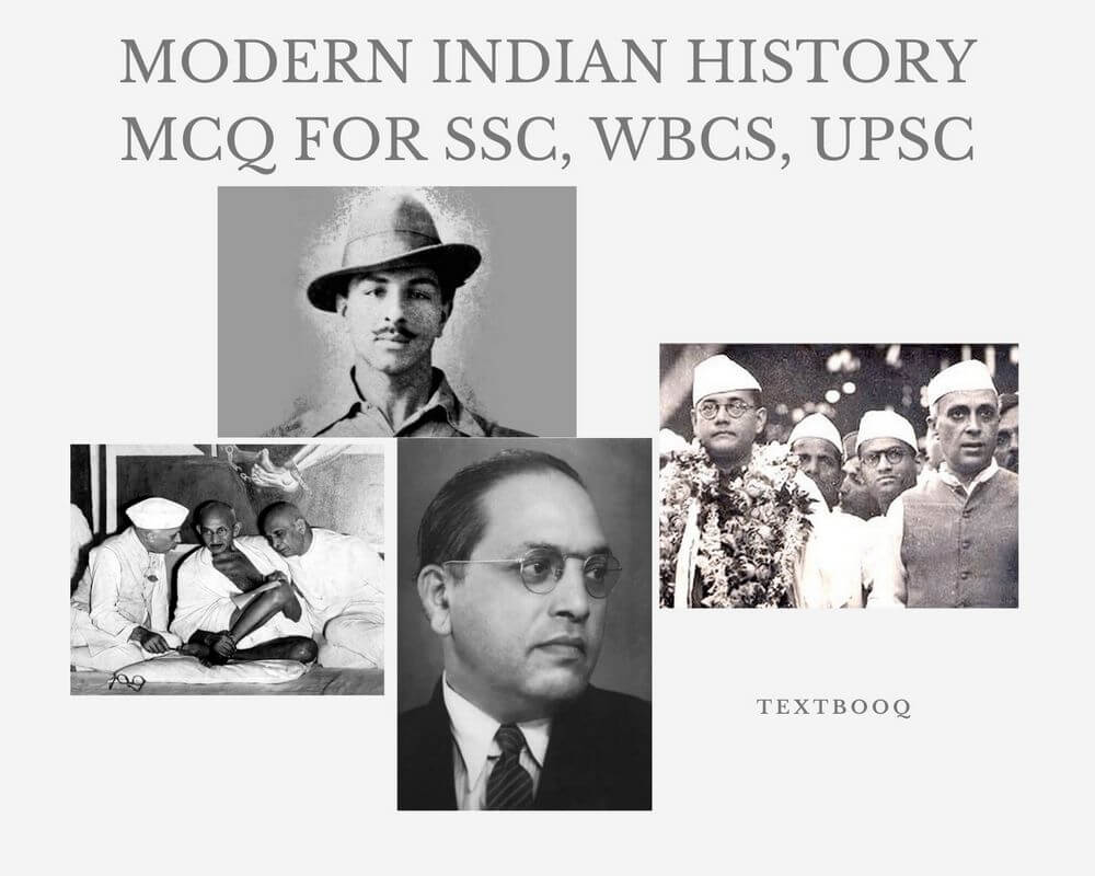 Modern Indian History MCQ for SSC, WBCS, UPSC