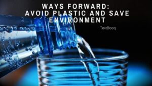 Ways Forward Avoid Plastic and Save Environment