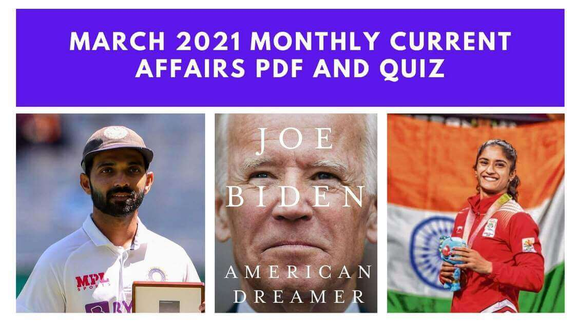 March 2021 Monthly Current Affairs PDF and Quiz