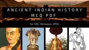 Ancient Indian History MCQ PDF for SSC, Railways, UPSC