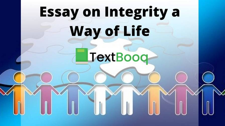 Essay on Integrity a Way of Life