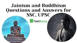 Jainism and Buddhism Questions and Answers for SSC, UPSC