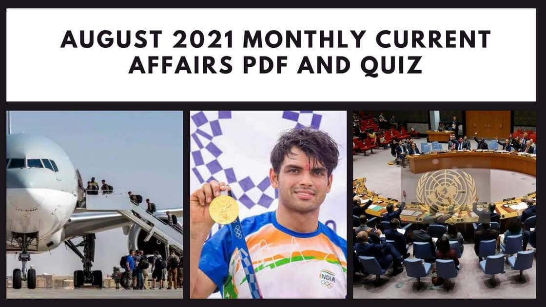 August 2021 Monthly Current Affairs PDF and Quiz